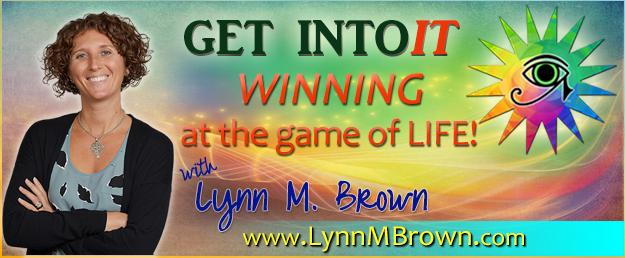 GET INTOIT! Lynn M. Brown